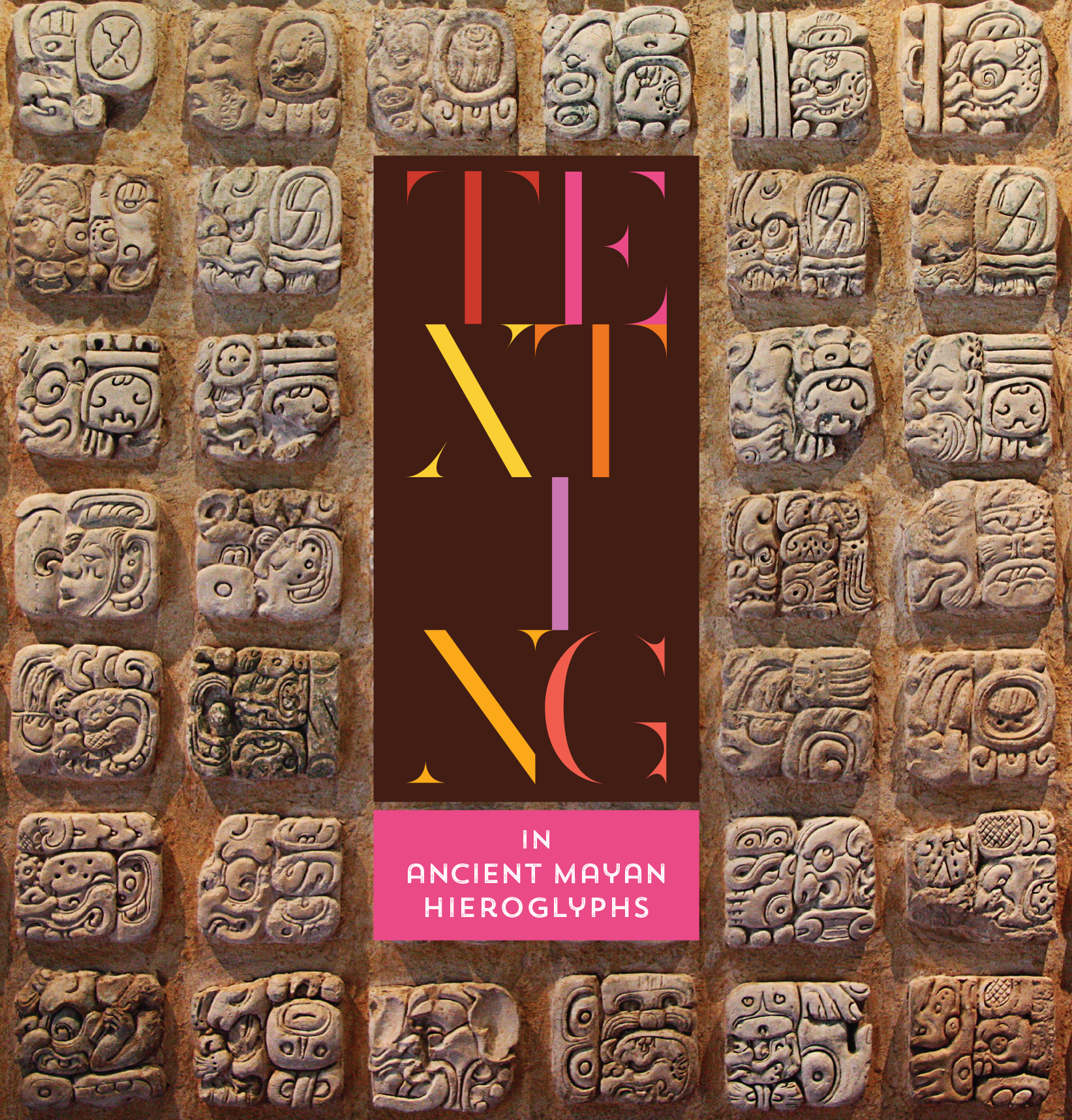 Texting In Ancient Mayan Hieroglyphs National Endowment For The