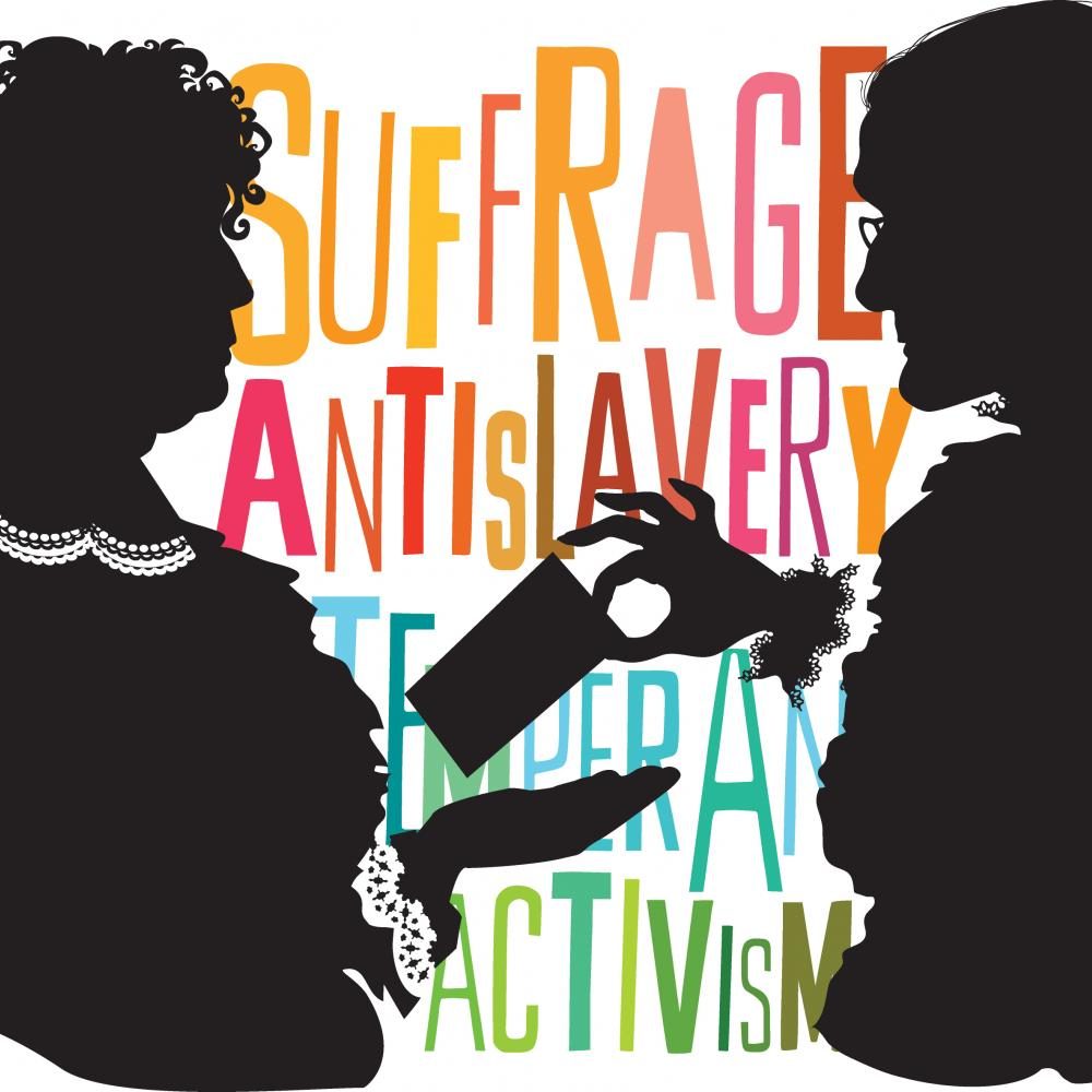 silhouettes of anthony and stanton, with the words suffrage, anti-slavery, temperance and activism in color in the background
