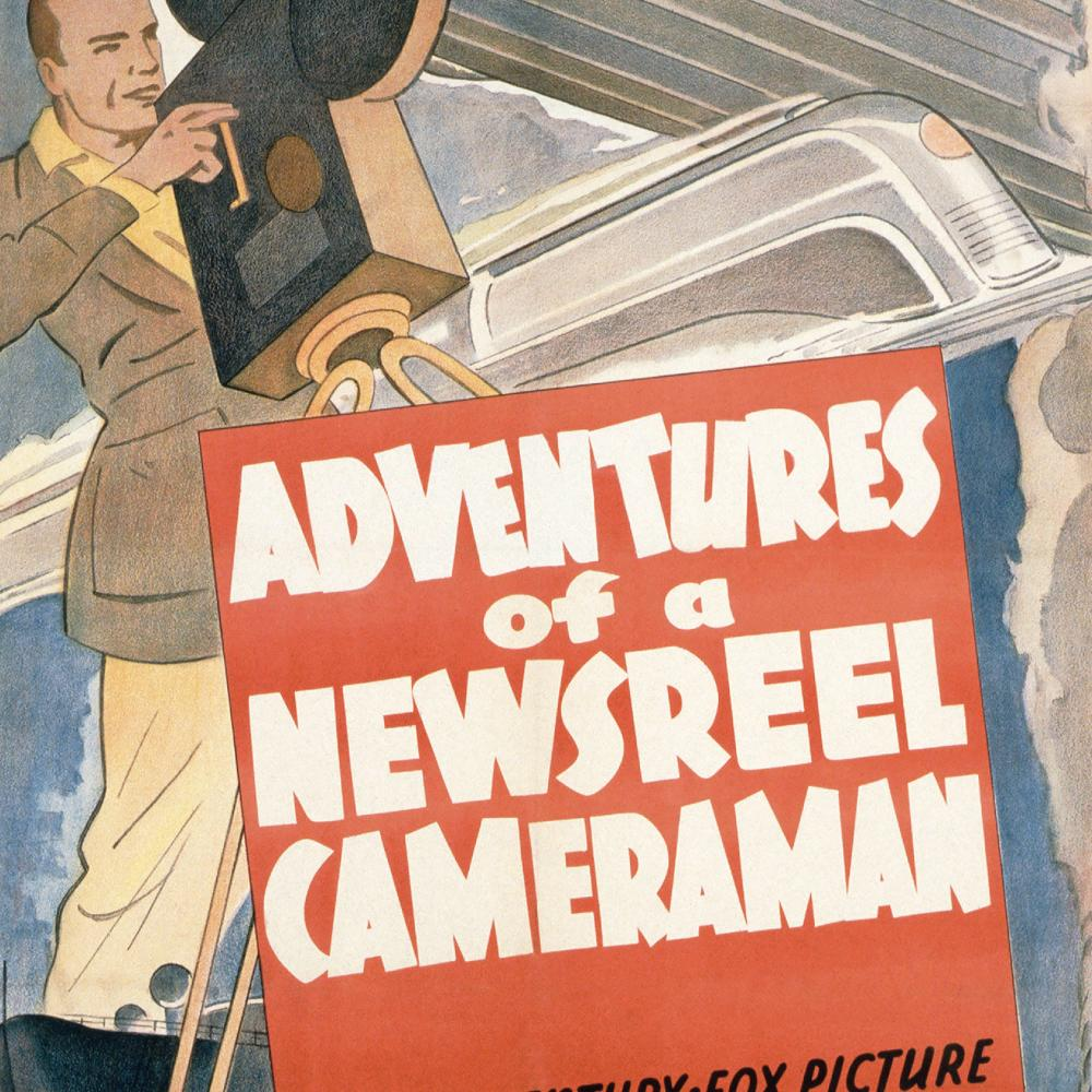 "Poster for film ""Adventures of a Newsreel Cameraman"""