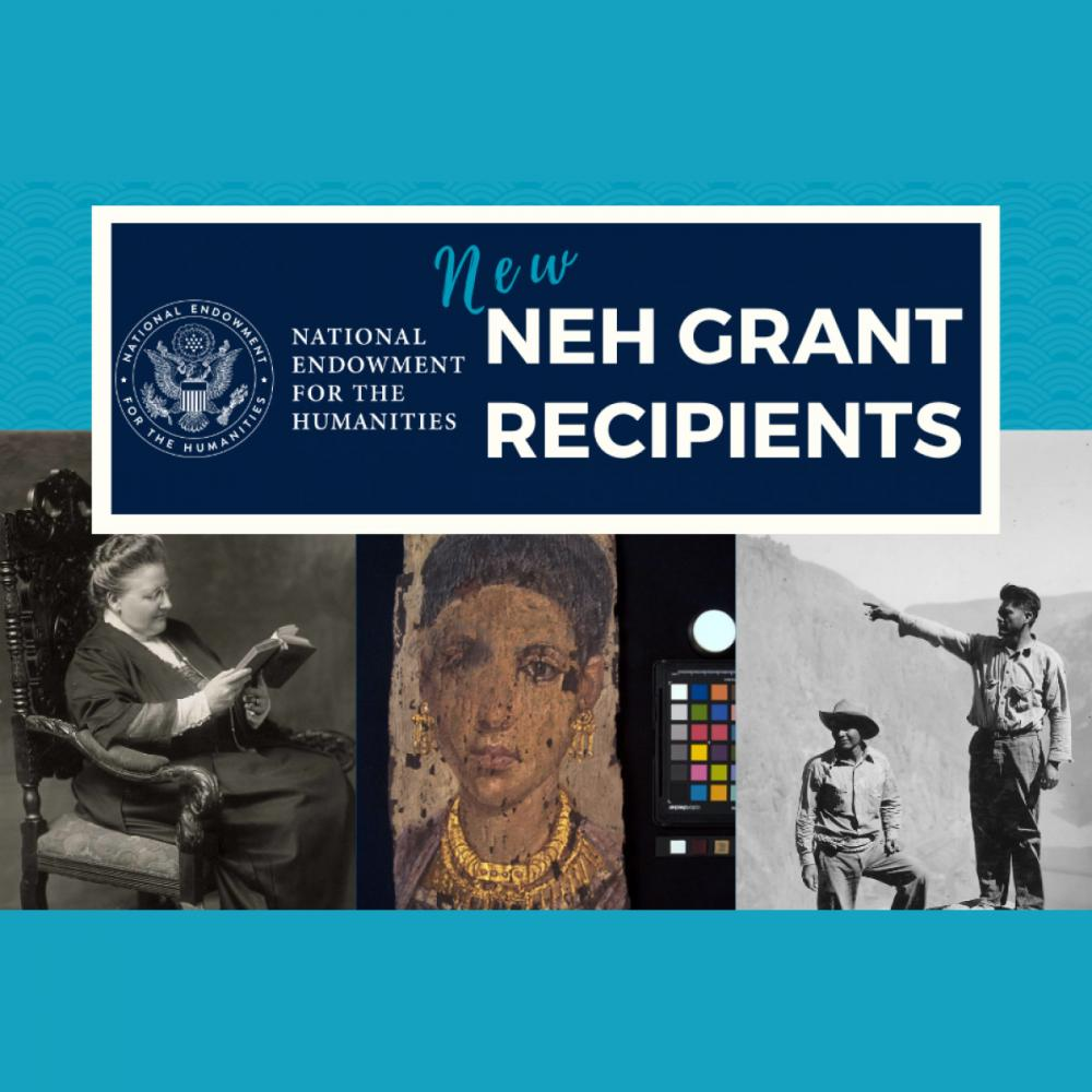NEH Announces $33 Million for 213 Humanities Projects Nationwide