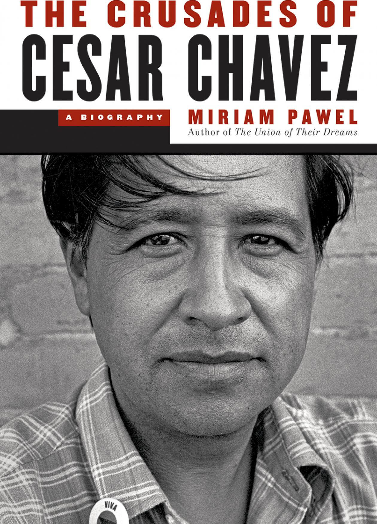 "Book cover with the title ""The Crusades of Cesar Chavez."""