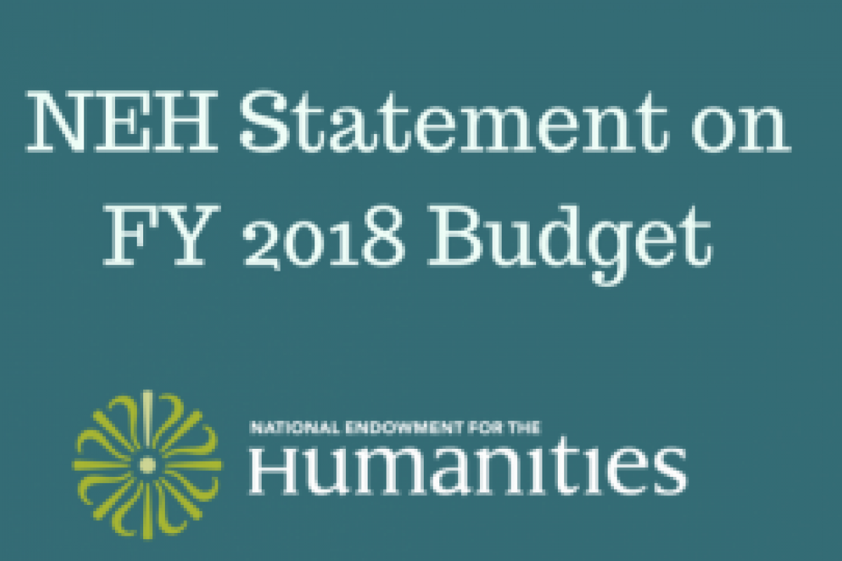 NEH FY2018 budget