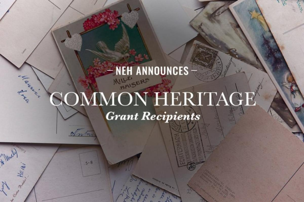 National Endowment for the Humanities--- Common Heritage