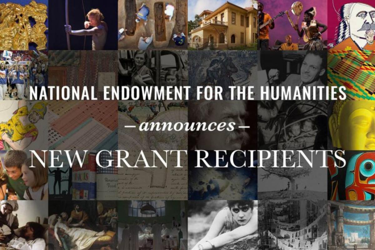 NEH Announces $21.8 Million for 295 Humanities Projects
