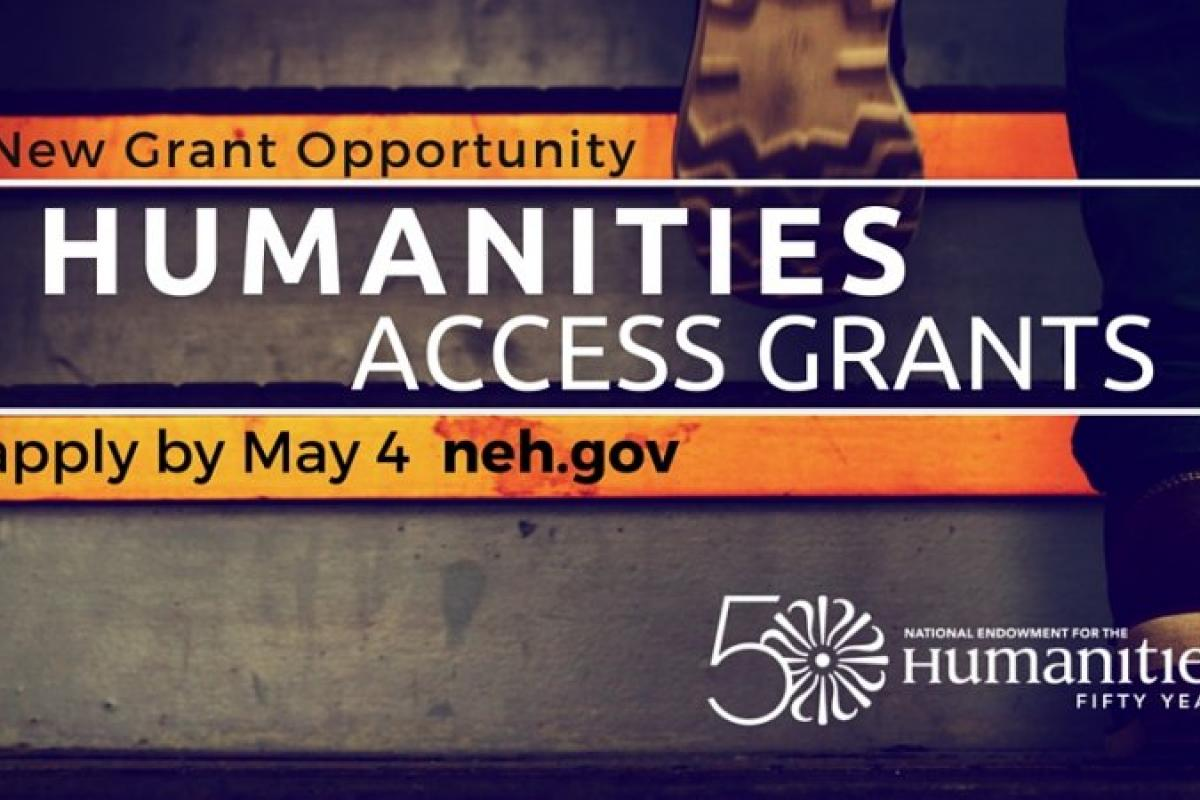 NEH Announces Humanities Access Grant Program