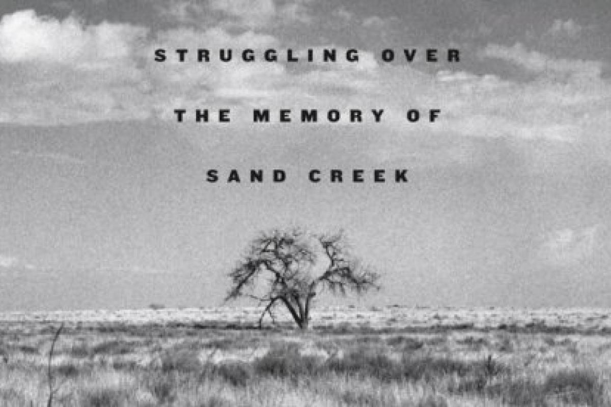 cover: A Misplaced Massacre: Struggling over the Memory of Sand Creek