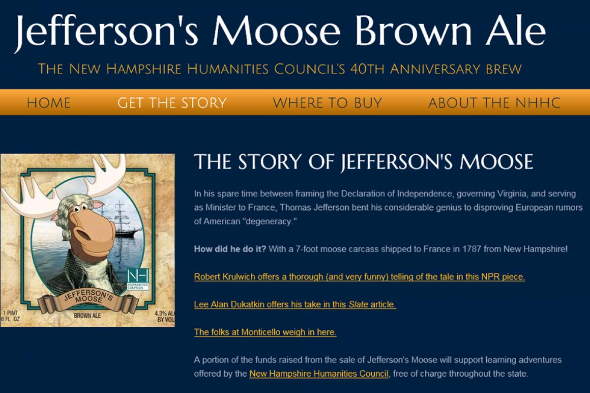 Jefferson's Moose: The New Hampshire Humanities Council shares the ale and the s