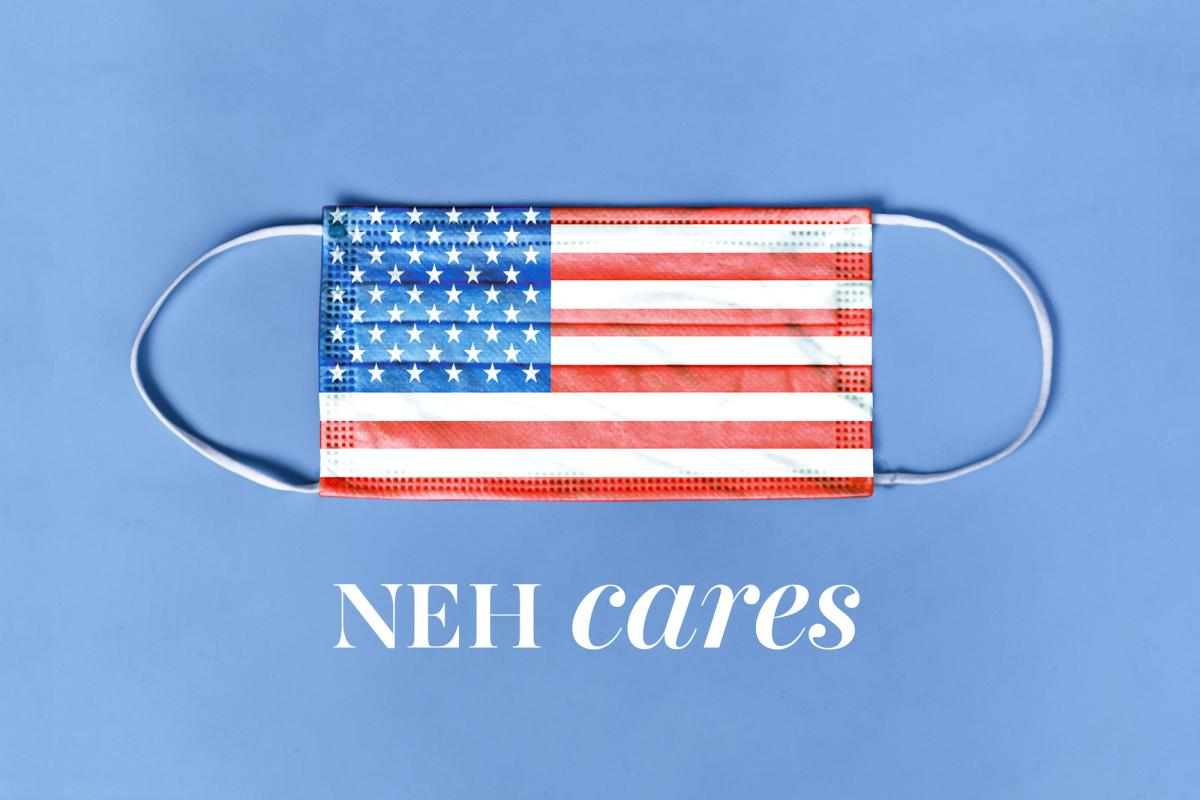NEH CARES image with U.S. flag mask