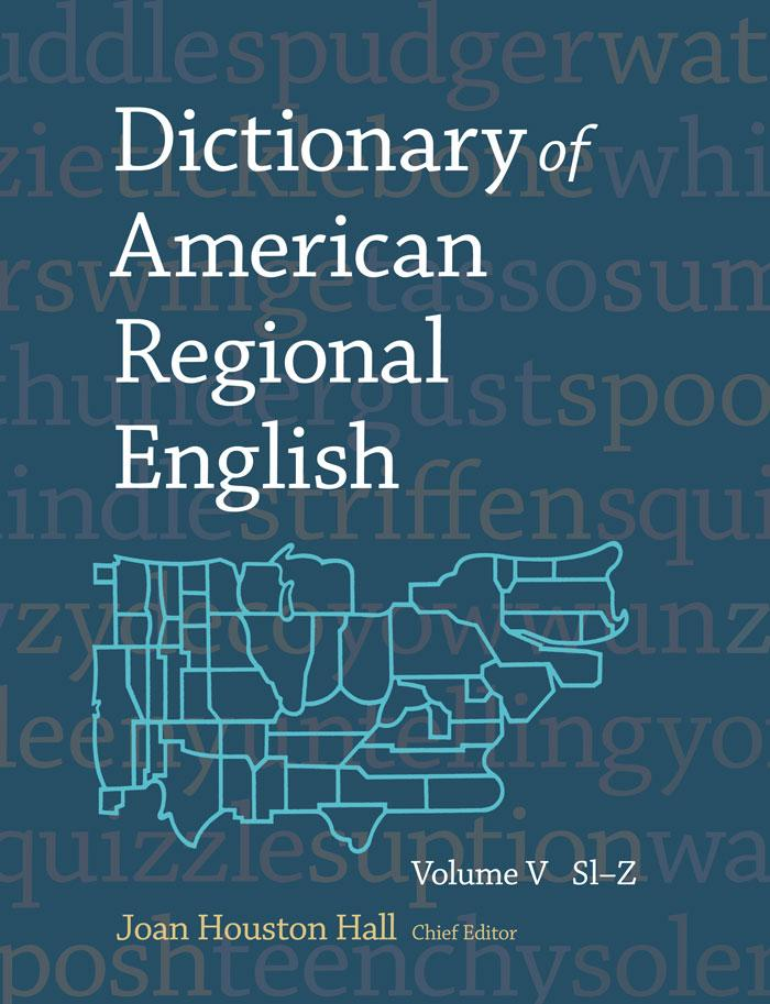 Dictionary of American Regional English, volume V