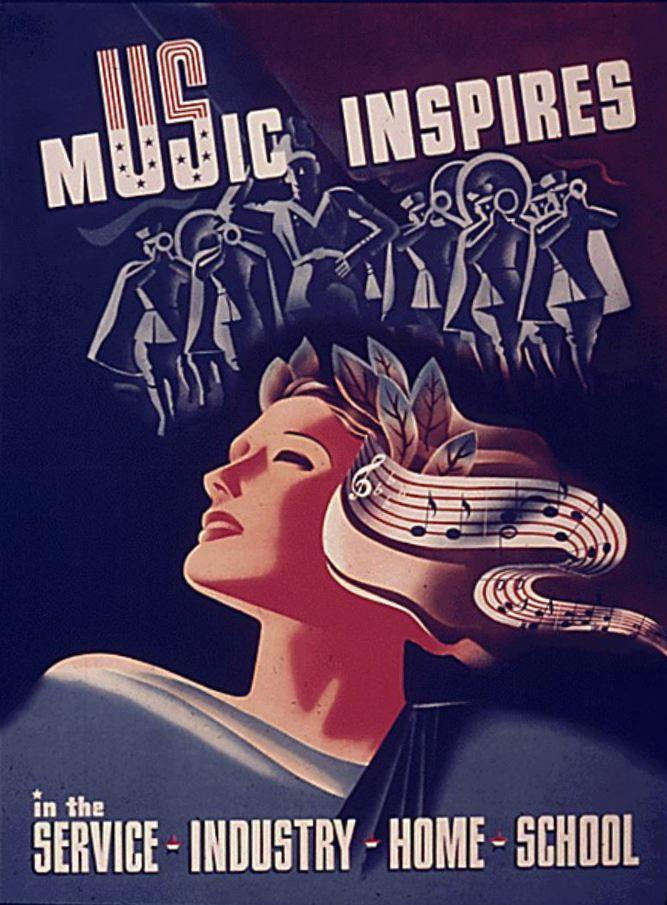"""Music Inspires"" World War II Poster,1941-45"