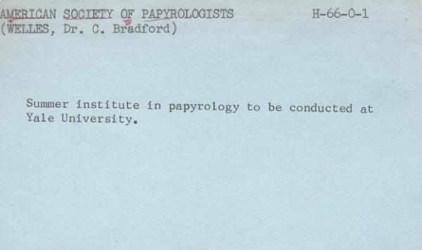 index card, first NEH grant 1966 to American Society of Papyrologists