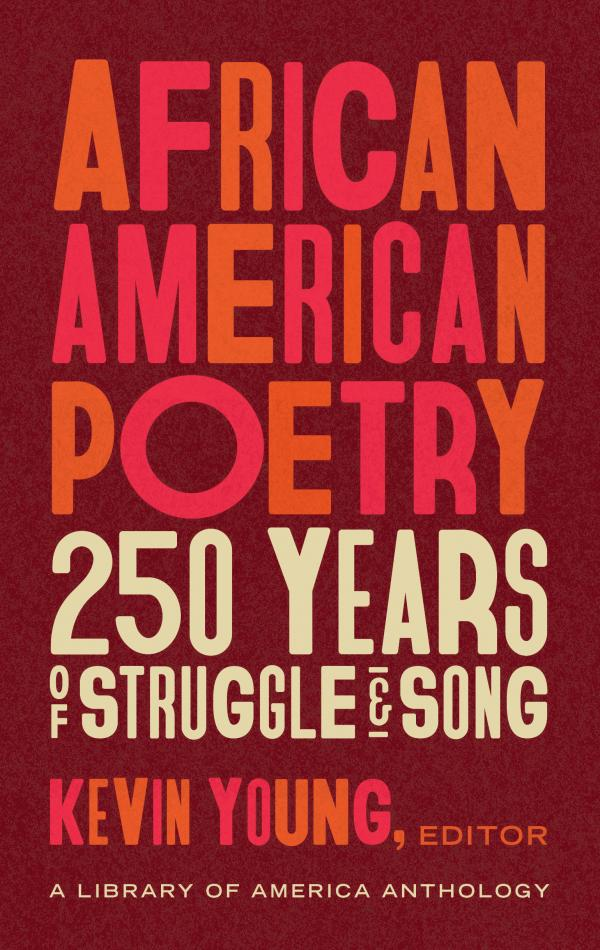 the cover of African American Poetry: 250 Years of Struggle & Song