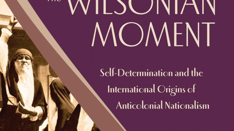 "Purple and sepia-colored book cover with the title, ""The Wilsonian Moment."""
